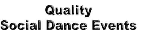 Quality Social Dance Events